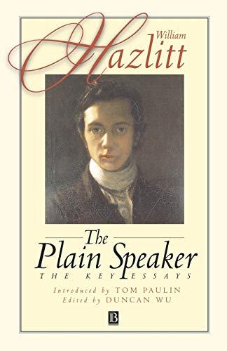 9780631210573: William Hazlitt: The Plain Speaker : The Key Essays