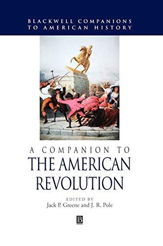 9780631210580: A Companion to the American Revolution