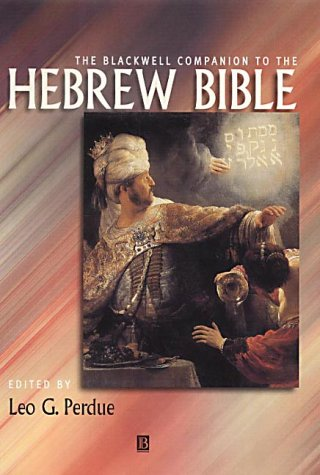9780631210726: The Blackwell Companion to the Hebrew Bible (Blackwell Companions to Religion)