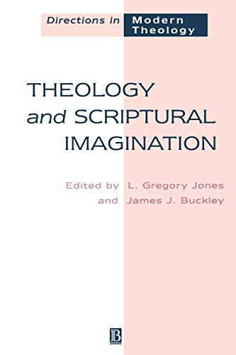 Theology and Scriptural Imagination - Jones