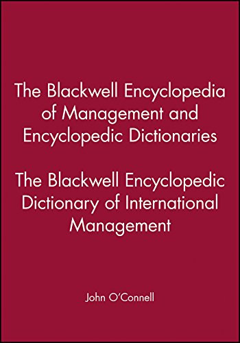 The Blackwell Encyclopedia of Management and Encyclopedic