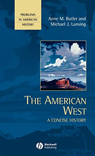 9780631210856: The American West: A Concise History (Problems in American History)