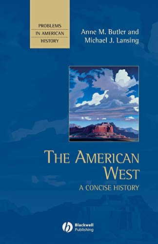 9780631210863: The American West: A Concise History