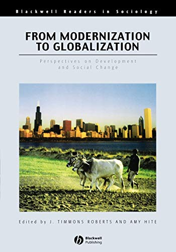 9780631210979: From Modernization to Globalization: Perspectives on Development and Social Change