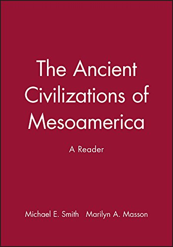 9780631211150: The Ancient Civilizations of Mesoamerica: A Reader