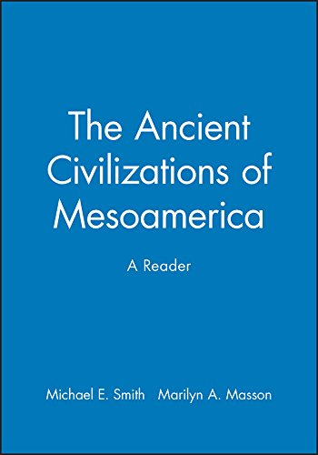 9780631211167: The Ancient Civilizations of Mesoamerica: A Reader