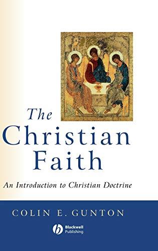 9780631211815: The Christian Faith: An Introduction to Christian Doctrine