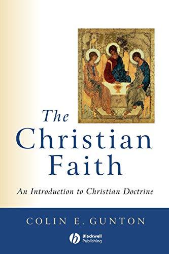 9780631211822: The Christian Faith: An Introduction to Christian Doctrine