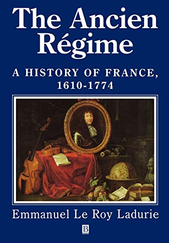 9780631211969: The Ancien Regime: A History of France, 1610 - 1774