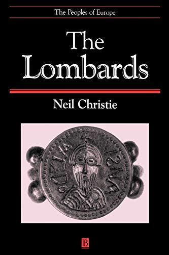9780631211976: The Lombards: The Ancient Longobards (Peoples of Europe)
