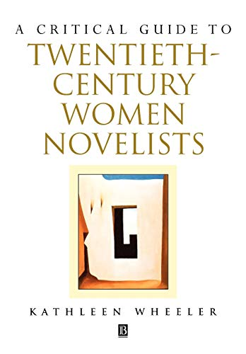 A Critical Guide to Twentieth-century Women Novelists (Paperback)