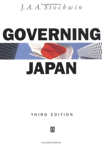 9780631212133: Governing Japan 3e: Divided Politics in a Major Economy (Modern Governments)