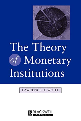 9780631212140: The Theory of Monetary Institutions