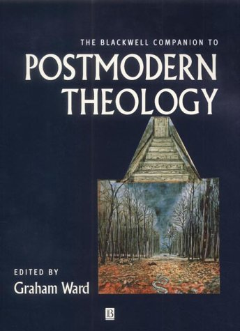 9780631212188: Blackwell Companion to Postmodern Theology (Wiley Blackwell Companions to Religion)