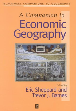 9780631212232: A Companion to Economic Geography (Wiley Blackwell Companions to Geography)