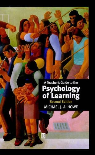 9780631212263: A Teacher's Guide to the Psychology of Learning