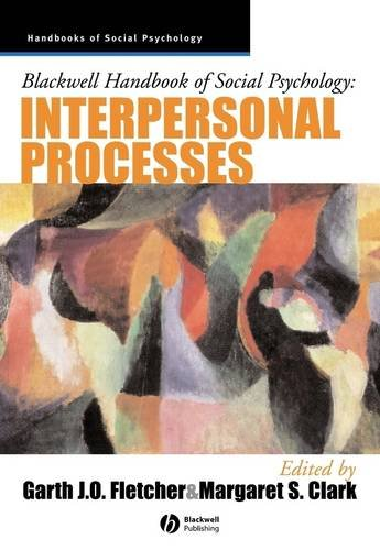 9780631212287: Blackwell Handbook of Social Psychology: Interpersonal Processes (Blackwell Handbooks of Social Psychology)