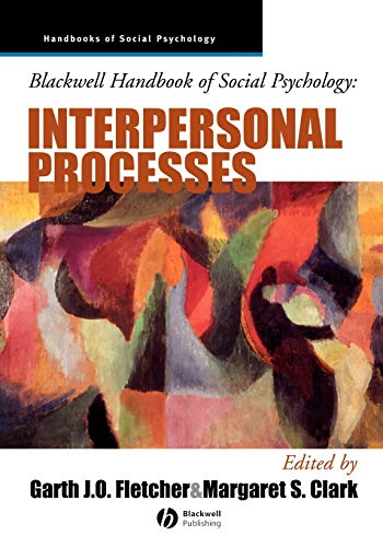 9780631212294: Blackwell Handbook of Social Psychology: Interpersonal Processes