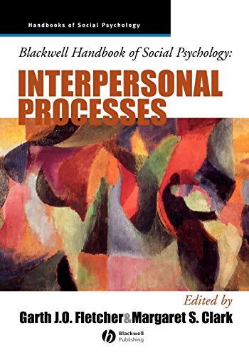 9780631212294: Blackwell Handbook of Social Psychology: Interpersonal Processes