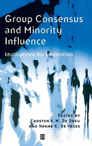 9780631212324: Group Consensus and Minority Influence: Implications for Innovation