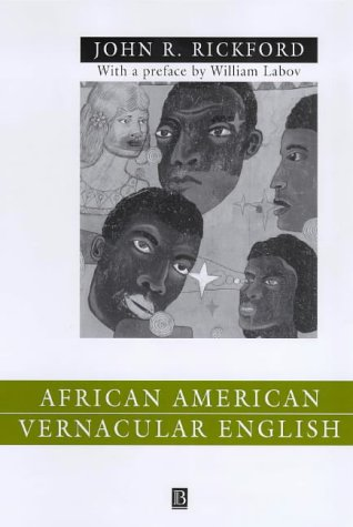 9780631212447: African American Vernacular English: Features, Evolution, Educational Implications (Language in Society)