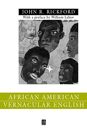 9780631212454: AFRICAN AMERN VERNACULAR ENG: Features, Evolution, Educational Implications (Language in Society)
