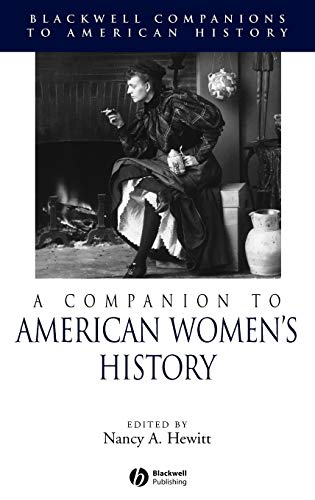 9780631212522: A Companion to American Women's History (Wiley Blackwell Companions to American History)