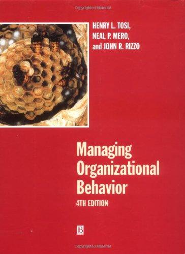 9780631212577: Managing Organizational Behavior