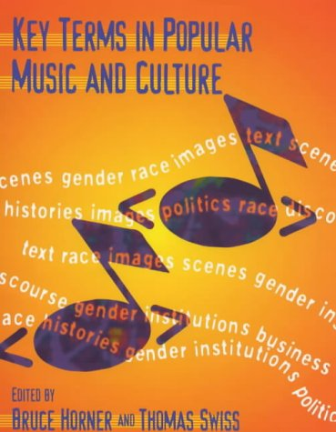 9780631212638: Key Terms in Popular Music and Culture (Blackwell Guides)