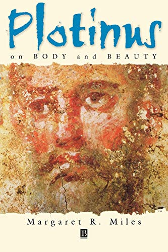 9780631212751: Plotinus on Body and Beauty: Society, Philosophy, and Religion in Third-Century Rome