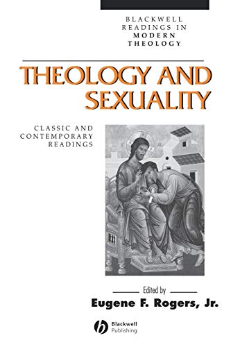 9780631212775: Theology and Sexuality: Classic and Contemporary Readings