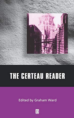 9780631212782: The Certeau Reader (Wiley Blackwell Readers)
