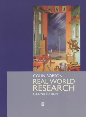 9780631213048: Real World Research: A Resource for Social Scientists and Practitioner-researchers