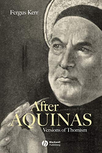 9780631213130: After Aquinas: Versions of Thomism