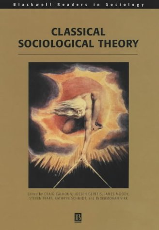 9780631213475: Classical Sociological Theory (Blackwell Readers in Sociology)