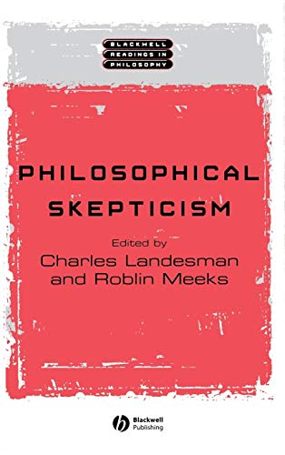 Philosophical Skepticism (Blackwell Readings in Philosophy)