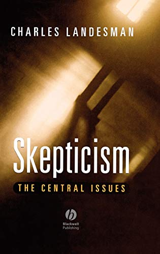 Skepticism: On the Dissatisfactions of European High Culture: CHARLES LANDESMAN