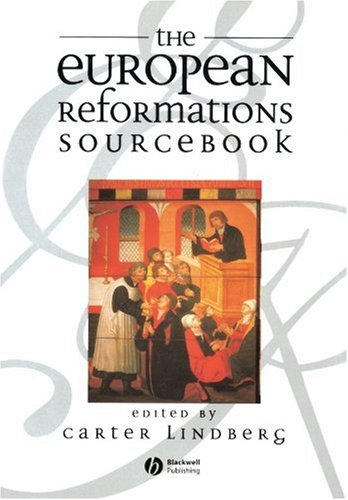 9780631213611: The European Reformations Sourcebook
