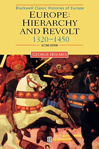 9780631213826: Europe - Hierarchy and Revolt: Hierarchy and Revolt, 1320-1450 (Blackwell Classic Histories of Europe)