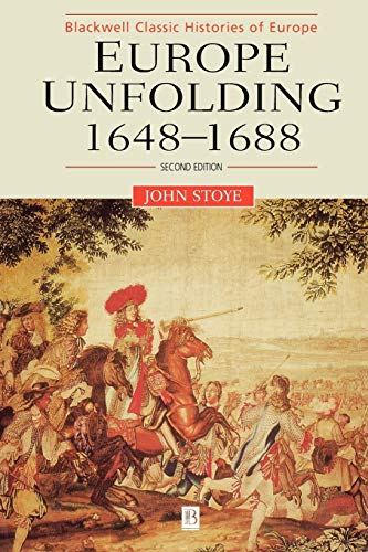 9780631213871: Europe Unfolding: 1648-1688 (Blackwell Classic Histories of Europe)