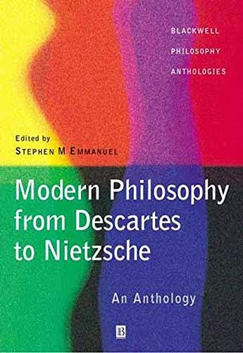 9780631214205: Modern Philosophy - From Descartes to Nietzsche: An Anthology (Blackwell Philosophy Anthologies)