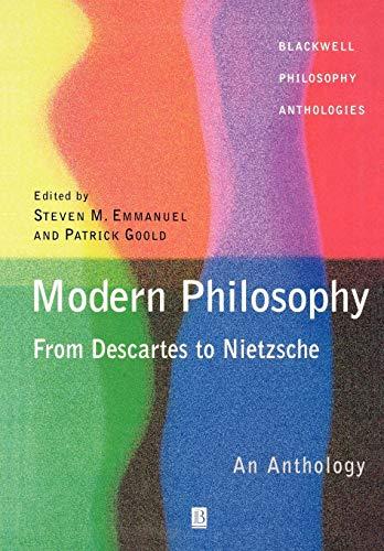9780631214212: Modern Philosophy - From Descartes to Nietzsche: An Anthology