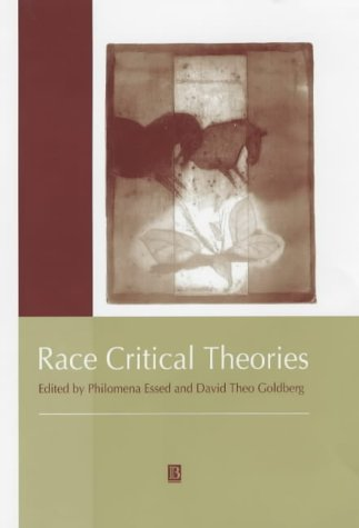 9780631214373: Race Critical Theories: Text and Context