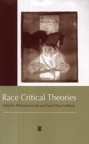 9780631214380: Race Critical Theories: Text and Context