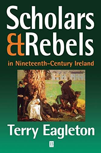 9780631214465: Scholars and Rebels: In Nineteenth-Century Ireland