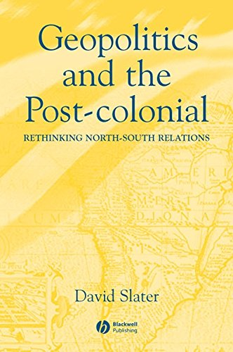 9780631214526: Geopolitics and the Post-Colonial: Rethinking North-South Relations