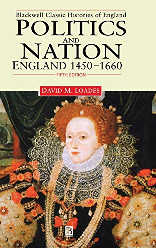 9780631214595: Politics and Nation: England 1450 - 1660 (Blackwell Classic Histories of England)