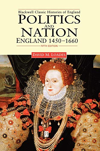 9780631214601: Politics and Nation: England 1450-1660