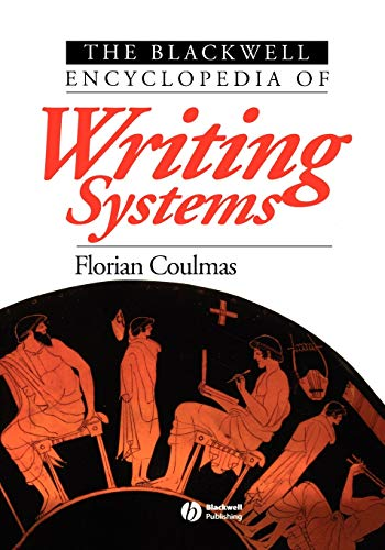 9780631214816: The Blackwell Encyclopedia of Writing Systems