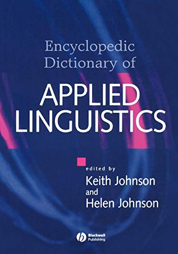 9780631214823: The Encyclopedic Dictionary of Applied Linguistics: A Handbook for Language Teaching